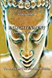 Enlightenment Quotes and Passages to Awaken the Buddha Within, Karin James, 149273893X