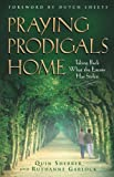 img - for Praying Prodigals Home book / textbook / text book