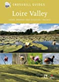 Nature Guide to Loire Valley: Brenne and Sologne (Crossbill Guides, Band 11)