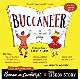 The Buccaneer (Original London Cast) Plus Selections from Romance in Candlelight & The Lisbon Story offers
