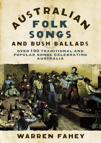 Australian Folk Songs and Bush Ballads