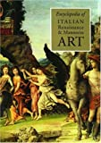 Encyclopedia of Italian Renaissance and Mannerist Art, , 0333760948