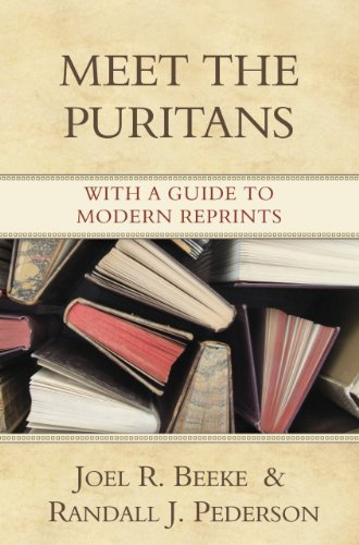 Meet the puritans kindle edition by joel r beeke randall j meet the puritans by beeke joel r peterson randall j fandeluxe Choice Image