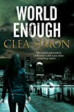 World Enough: A Boston-based noir mystery