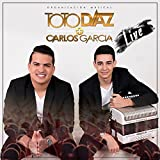 Toto Diaz y Carlos Garcia (Live)