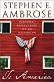 img - for To America: Personal Reflections of an Historian by Stephen E. Ambrose (2002-11-19) book / textbook / text book
