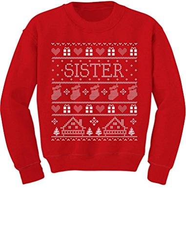 TeeStars - Cute Sister Ugly Christmas Sweater Funny Toddler/Kids Sweatshirts 4T Red (Sweaters Family Christmas)