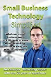 Small Business Technology Simplified