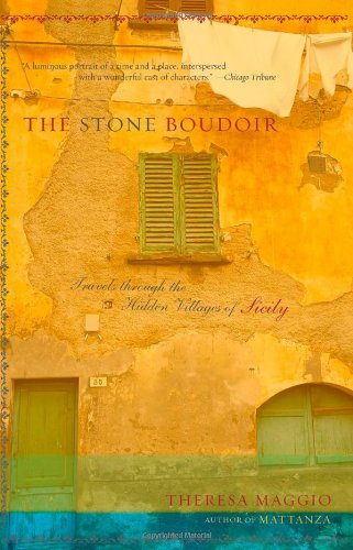 Download The Stone Boudoir: Travels Through the Hidden Villages of Sicily pdf