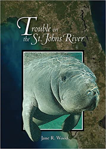 Trouble on the St. Johns River