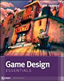 Game Design Essentials, Briar Lee Mitchell, 1118159276