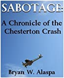 Sabotage: A Chronicle of the Chesterton Crash