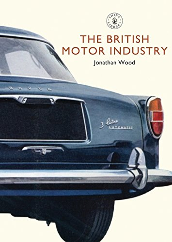 The British Motor Industry (Shire Library) pdf