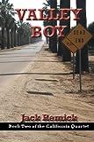 img - for Valley Boy (California Quartet) book / textbook / text book