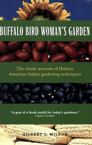 Buffalo Bird Woman's Garden: Agriculture of the Hidatsa Indians (Borealis Books)
