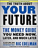 NEW YORK TIMES BESTSELLERNew York Times bestselling author and legendary investment guru Ric Edelman reveals his forward-thinking guide on how technology and science will reshape the way we save, invest, and plan for the future.Technology and...