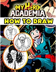 How To Draw My Hero Academia: A Book Can Help You More Love Life After Hours Of Fatigue, Stress, Life Balance