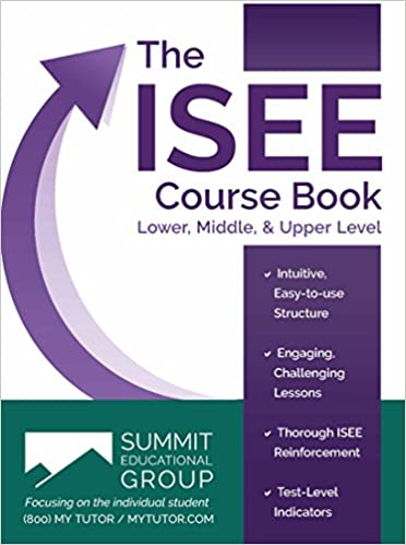 The ISEE Course Book Summit Educational Group 9780578168135 Amazon Books