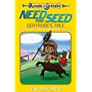 Need for Seed: Gertrude's Tale (Tales of Gentalia Book 11)