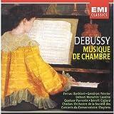 Debussy: Musique de Chambre / Chamber Music