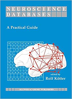 Neuroscience Databases: A Practical Guide