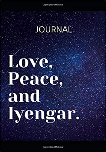 Love, Peace and Iyengar: Yoga practice and class Journal ...