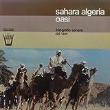 Sahara Algeria Oasi [VINYL]