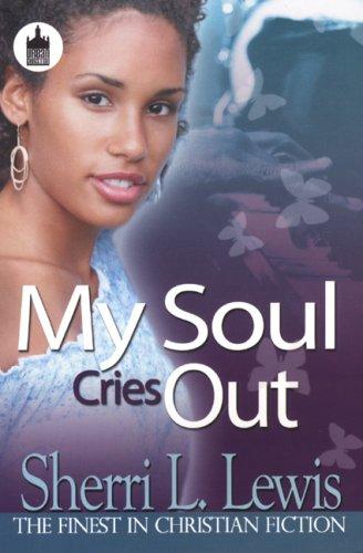 Download My Soul Cries Out (Urban Christian) pdf