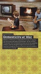 Domesticity at War