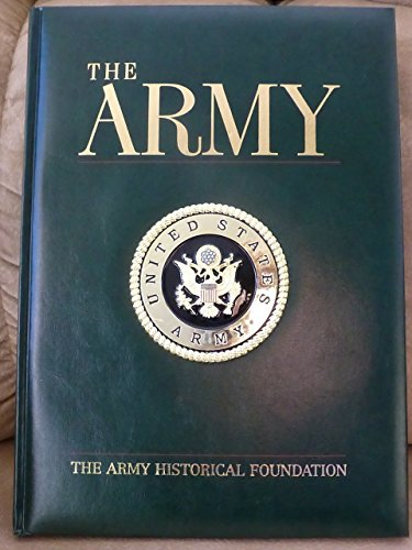 - The Army by The Army Historical Foundation (2004) Hardcover