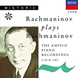 Rachmaninov Plays Rachmaninov--Ampico Recordings (1919-29)