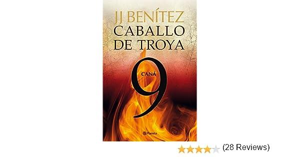 Caná. Caballo de Troya 9 eBook: J. J. Benítez: Amazon.es: Tienda ...