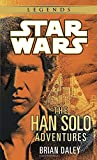 The Han Solo Adventures (A Del Rey book)