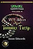 Will Allen and the Terrible Truth - Chronicles of the Monster Detective Agency series book #4 by Jason Edwards