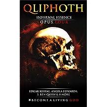 Infernal Essence: Opus Four (QLIPHOTH Book 4)