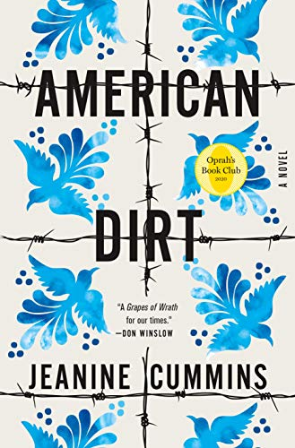 American Dirt - A Novel by Jeanine Cummins