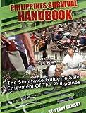 Philippines Survival Handbook (StreetWise Philippines 4)