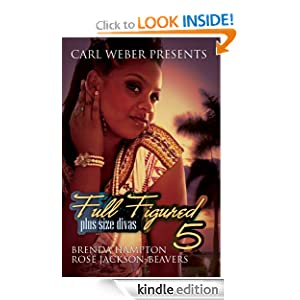 Full Figured 5: Carl Weber Presents Rose Jackson-Beavers