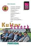 Reise Know-How KulturSchock Portugal: Alltagskultur, Traditionen, Verhaltensregeln, ...