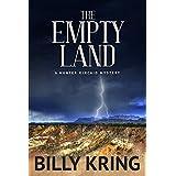 The Empty Land: A Hunter Kincaid Mystery (A Hunter Kincaid Series Book 3)