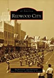 Front cover for the book Redwood City (Images of America: California) by Reg McGovern