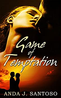 Game of Temptation by [Santoso, Anda J.]