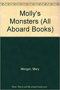 Book Molly's Monsters (All Aboard Books) by Slater, Teddy (1988)