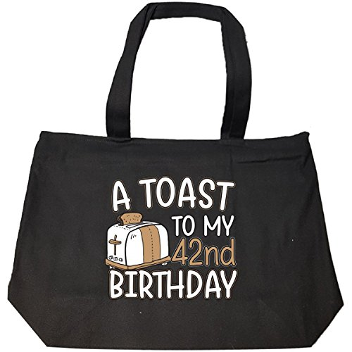 A Toast To My 42nd Birthday Funny Gift Idea For 42 Year Old - Tote Bag With Zip