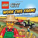 img - for Work This Farm! (LEGO City) book / textbook / text book