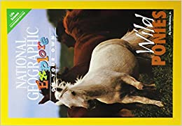 National Geographic Science 4 (Life Science: Explore On Your Own Pathfinder): Wild Ponies