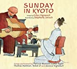 Sunday in Kyoto, Gilles Vigneault, 2923163567