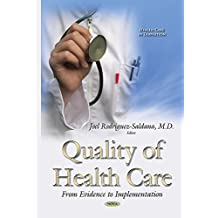 Quality of Health Management: From Evidence to Implementation