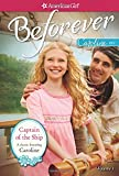 Captain of the Ship: A Caroline Classic Volume 1 (American Girl: Beforever)