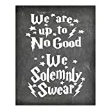 Harry Potter We are Up to No Good We Solemnly Swear - Chalkboard Background Poster Print Photo Quality - Made in USA - - Frame not Included (8x10, Up to No Good)